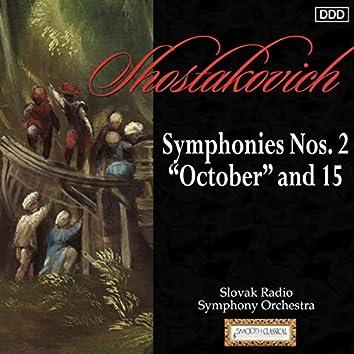 "Shostakovich: Symphonies Nos. 2 ""October"" and 15"