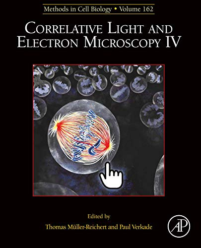 Correlative Light and Electron Microscopy IV (ISSN Book 162) (English Edition)