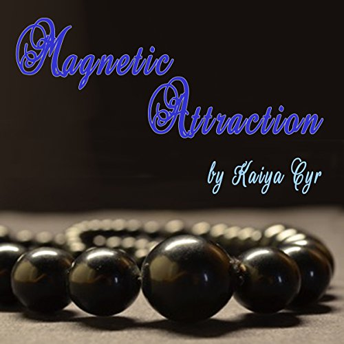 Magnetic Attraction audiobook cover art