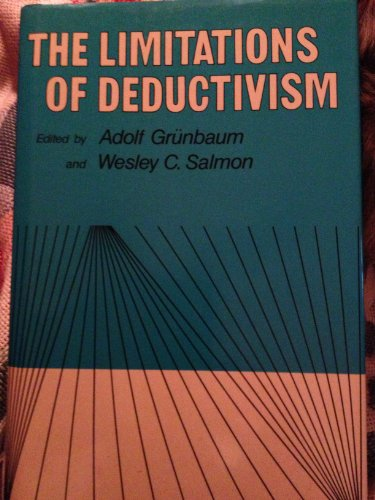 Limitations of Deductivism (PITTSBURGH SERIES IN PHILOSOPHY AND HISTORY OF SCIENCE)
