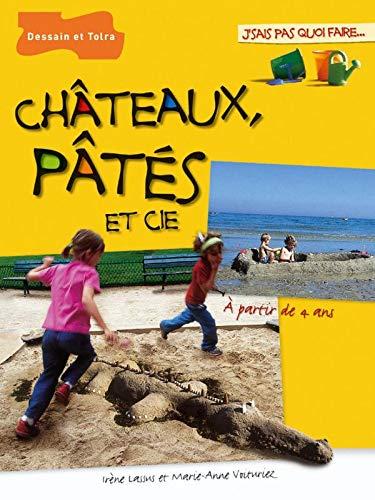 Châteaux, pâtés et cie: à partir de 4 ans