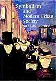 Symbolism and Modern Urban Society