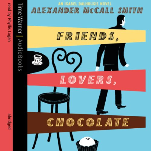 Friends, Lovers, Chocolate audiobook cover art