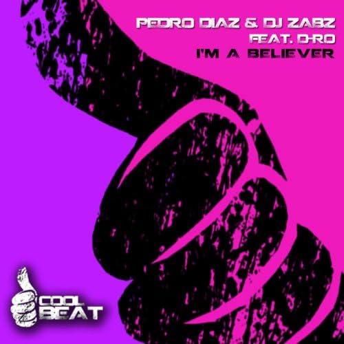 Pedro Diaz & Dj Zabz feat. D-Ro