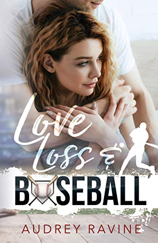 Love, Loss & Baseball (English Edition)