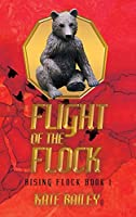 Flight of the Flock: Rising Flock Book 1