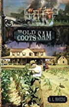 THE OLD COOTS: Sam (The White Oaks Series) (Volume 8)