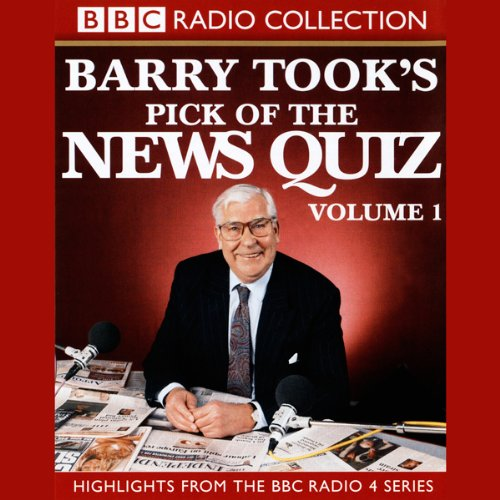 Barry Took's Pick of the News Quiz audiobook cover art