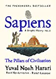 Sapiens A Graphic History, Volume 2: The Pillars of Civilisation