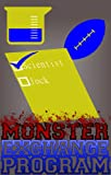 Mad Scientist: Candidate For Student Body President (Monster Exchange Program) (English Edition)