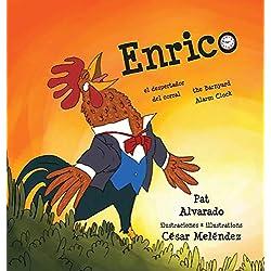 Enrico: el despertador del corral * the Barnyard Alarm Clock (Spanish Edition)