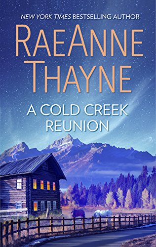 A Cold Creek Reunion (The Cowboys of Cold Creek Book 11)