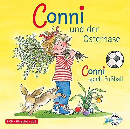 Schneider, Liane : Conni und der Osterhase / Conni spielt Fußball, 1 Audio-CD: 1 CD