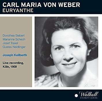 Weber: Euryanthe, J. 291 (Recorded 1958) [Live]