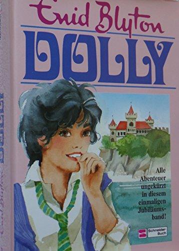 Dolly: Alle Abenteuer. Band 1-17. Jubiläumsband