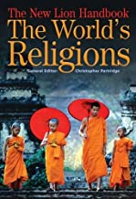 The New Lion Handbook - The World's Religions (Lion Handbooks) by Christopher Partridge (2005-03-18)