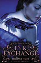 Ink Exchange (Wicked Lovely) by Marr, Melissa(March 31, 2009) Paperback