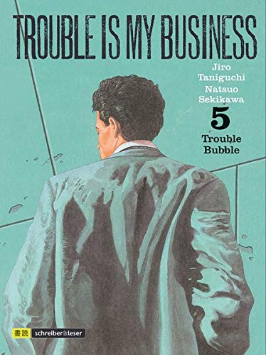 Trouble is my business: 5. Trouble Bubble