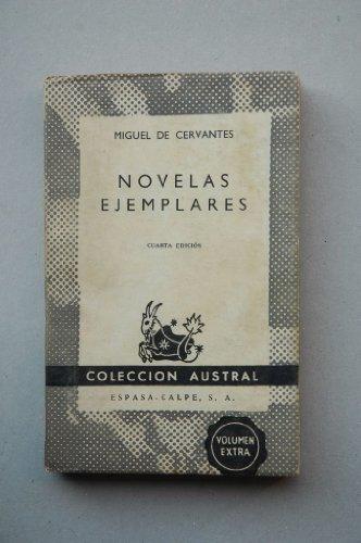 Cervantes Saavedra, Miguel De - Novelas Ejemplares / Miguel De Cervantes