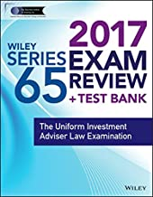 Wiley FINRA Series 65 Exam Review 2017: The Uniform Investment Adviser Law Examination