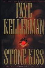 Stone Kiss (Peter Decker & Rina Lazarus) by Faye Kellerman (2002-07-30)