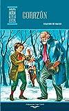 Corazón: Diario de un niño: Volume 3 (Ariel Juvenil Ilustrada)