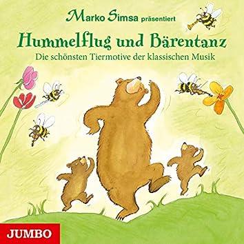 Hummelflug und Bärentanz (Die schönsten Tiermotive der klassischen Musik)