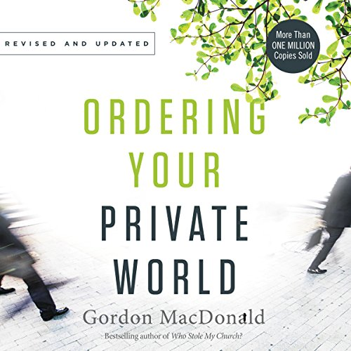 Ordering Your Private World audiobook cover art