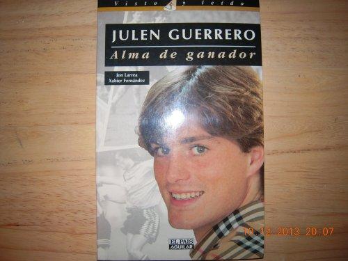 Julen Guerrero. alma de ganador