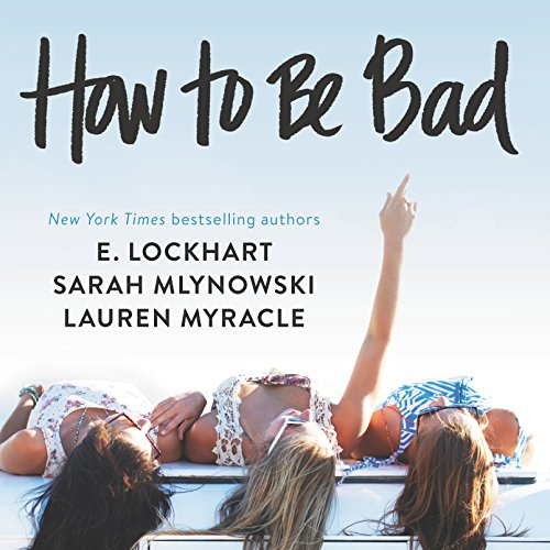 How to Be Bad audiobook cover art