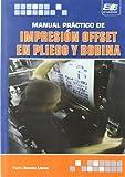 Manual Práctico Impresión Offset en pliego y Bobina