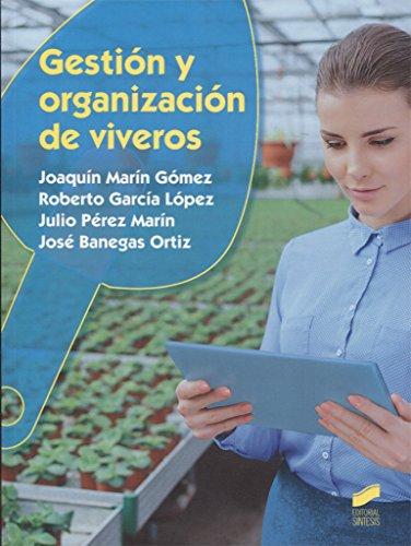 Gestión y organización de viveros: 31 (Agraria)