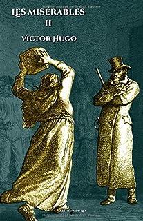 Les misérables - Tome II: - Edition illustrée par 200 gravures