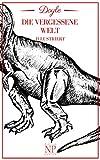 Die vergessene Welt: Illustriert (Horror bei Null Papier) (German Edition)