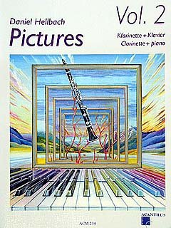 PICTURES 2 - arrangiert für Klarinette - Klavier - mit CD [Noten / Sheetmusic] Komponist: HELLBACH DANIEL