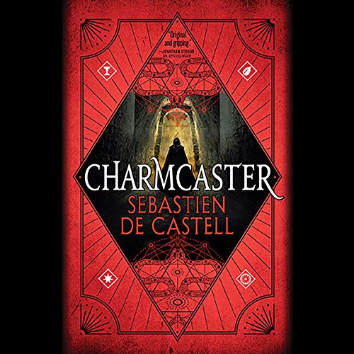 Charmcaster                   By:                                                                                                                                 Sebastien de Castell                               Narrated by:                                                                                                                                 Joe Jameson                      Length: 11 hrs and 42 mins     71 ratings     Overall 4.7