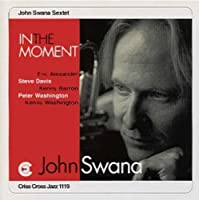 In the Moment by JOHN SWANA (1996-09-17)