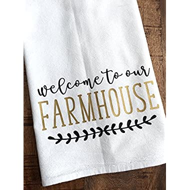 Kitchen Towel - Flour Sack Rustic Welcome to Our Farmhouse