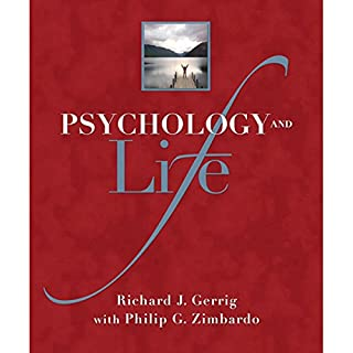 Psychology and Life, 19/e                    By:                                                                                                                                 Richard J. Gerrig                               Narrated by:                                                                                                                                 Mina Sands                      Length: Not Yet Known     2 ratings     Overall 3.5