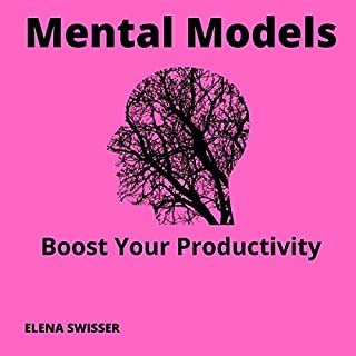 Mental Models: Boost your Productivity cover art
