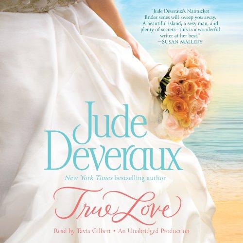 True Love: Nantucket Brides Trilogy, Book 1