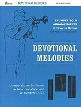 Devotional Melodies: Trumpet Solo Arrangements of Favorite Hymns