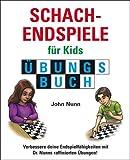 Schachendspiele fur Kids Ubungsbuch (Schach fur Kids)