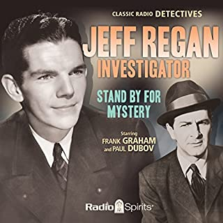 Jeff Regan, Investigator: Stand by for Mystery audiobook cover art