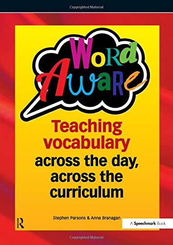 Word Aware (Spiral Bind): Teaching vocabulary across the day, across the...