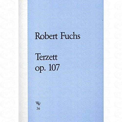 TERZETT OP 107 - arrangiert für zwei Violinen - Viola [Noten/Sheetmusic] Komponist : FUCHS ROBERT