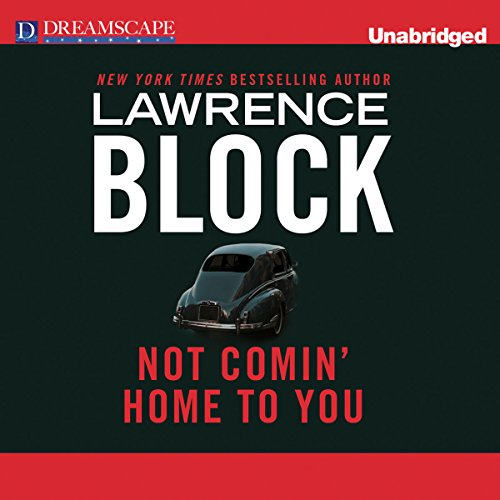 Not Comin' Home to You audiobook cover art