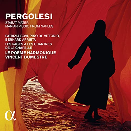 Pergolesi: Stabat Mater. Marian Music from Naples (Alpha Collection)