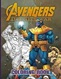 Infinity War Coloring Book: Confidence And Relaxation Coloring Books For Kids And Adults Color To Relax