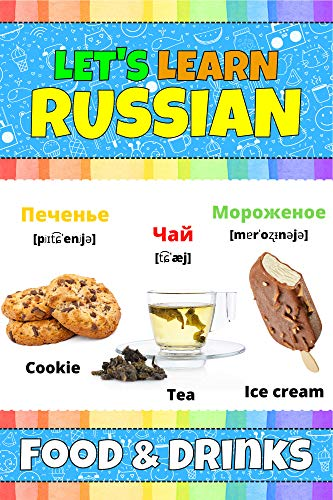 Let's Learn Russian: Food & Drinks: My Russian Words Picture...